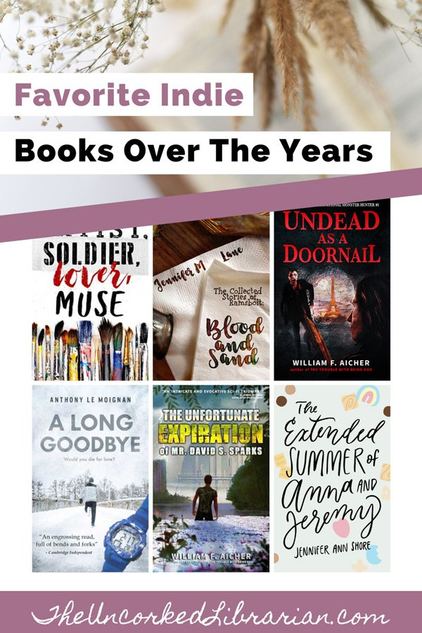 Best Indie Books Across The Years Pinterest Pin Cover with 6 indie books