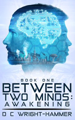 Indie Authors Between Two Minds Awakening by D C Wright Hammer book cover with two blue heads and a city in them