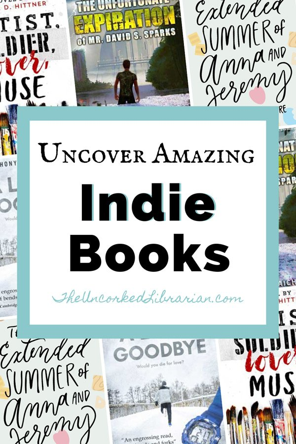 Uncover Amazing Indie Books Pinterest pin with alternating book covers