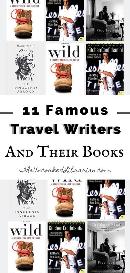 11 Famous Travel Writers and Their Travel Books