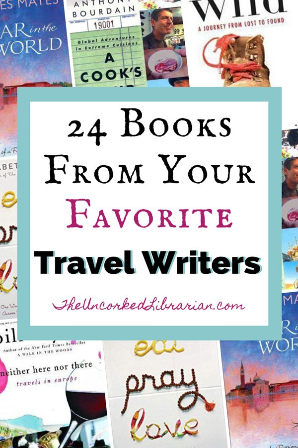 24 books from famous travel writers Pinterest pin with book covers