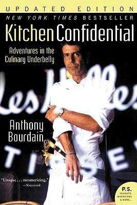 Kitchen Confidential by Anthony Bourdain book cover with Anthony Bourdain in white chef's coat