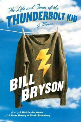 American Books Set in Iowa, The Life and Times of The Thunderbolt Kid by Bill Bryson book cover, with thunderbolt sweatshirt hanging on a clothes line