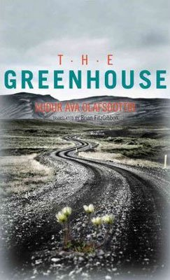 The Greenhouse Audur Ava Olafsdottir