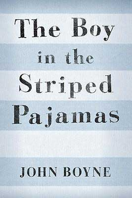 Best World War II Novels for middle schoolers The Boy in the Striped Pajamas by John Boyne book cover with blue and white stripes