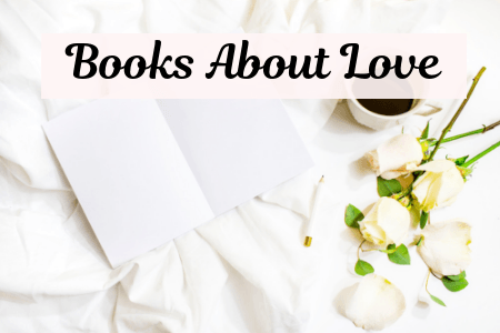 Books That Make You Think About Love Around The World