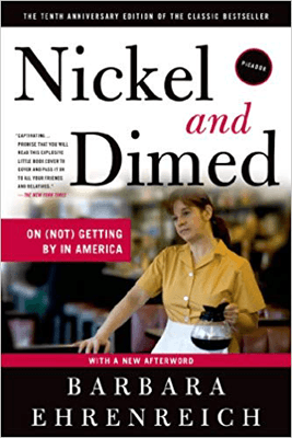 Nonfiction books that make you think like Nickel and Dime by Barbara Ehrenreich book cover with woman serving coffee