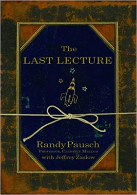 Nonfiction Books To Make You Think About The Meaning of Life include The Last Lecture by Randy Pausch book cover