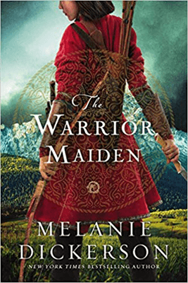 Fantasy Books That Make You Think Include The Warrior Maiden by Melanie Dickerson