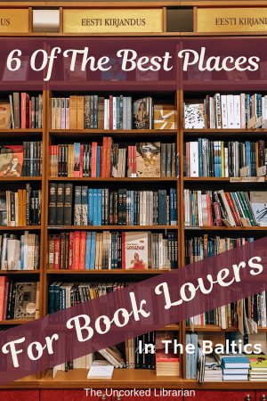 6 of The Best Places for Book Lovers in The Baltics Pinterest Pin