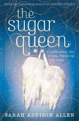 Fiction Set In North Carolina The Sugar Queen Sarah Addison Allen