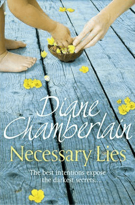 Historical Fiction Set In North Carolina Necessary Lies Diane Chamberlain