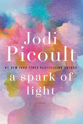 Books That Make You Think Like Eat Pray Love by Elizabeth Gilbert, A Spark of Light by Jodi Picoult Book Review