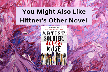 Artist, Soldier, Lover, Muse Related Post Book Review
