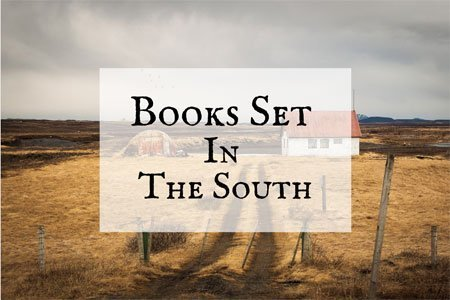 Books Set In The South