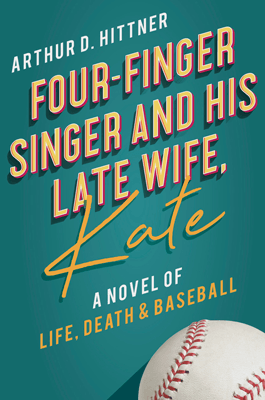 50 State Book Set In Arizona, Four-Finger Singer and His Late Wife Kate, green book cover with a baseball