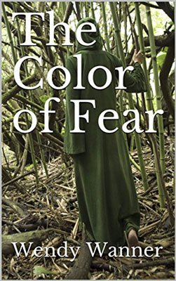 Wiccan Novels The Color of Fear by Wendy Wanner