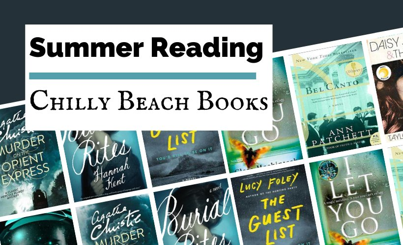 Best Beach Reads Of All Time blog post cover with book covers for The Guest List, Burial Rites, I Let You Go, Bel Canto, Daisy Jones and The Six, Artemis and Murder On The Orient Express