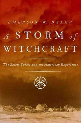 A Storm of Witchcraft by Emerson W Baker