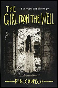 Best spooky books for adults and teens The Girl From The Well by Rin Chupeco
