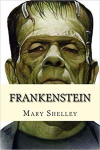 Creepy Classics Frankenstein by Mary Shelley