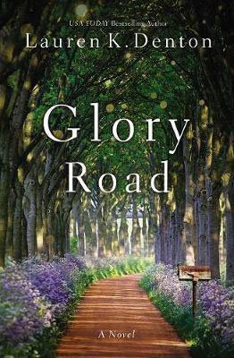 Fiction Books About The Deep South Glory Road by Lauren K Denton