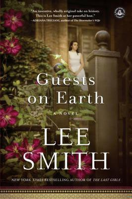 Southern historical fiction Guests on Earth by Lee Smith