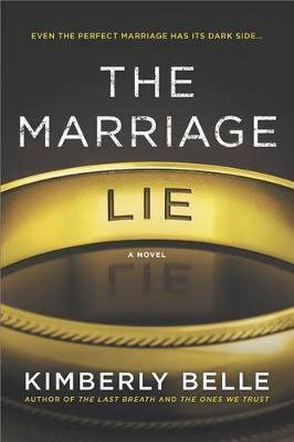 Southern thriller novel The Marriage Lie by Kimberly Belle