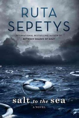 Salt to the Sea Ruta Sepetys Book Review