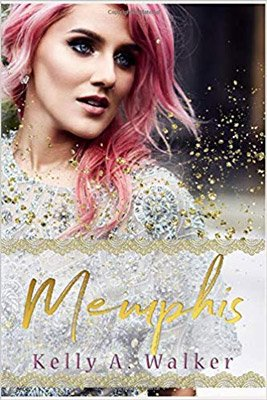 Memphis by Kelly A Walker