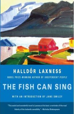Books About Iceland The Fish Can Sing Halldor Laxness