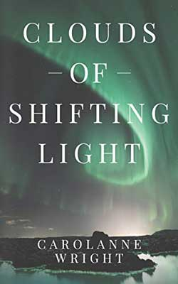 Clouds of Shifting Light by Carolanne Wright