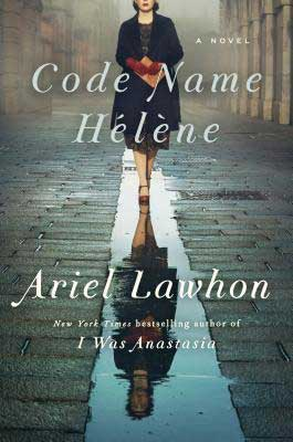 March 2020 book release, Code Name Helene by Ariel Lawhon, book cover with woman holding an envelope and walking down the street
