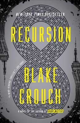 Recursion by Blake Crouch book cover with infinity symbol and yellow lettering for title on gray cover