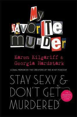 Stay Sexy and Don't Get Murdered Book