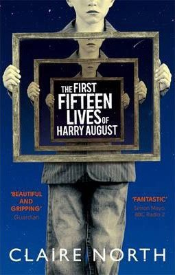 The First Fifteen Lives of Harry August by Claire North book cover with young boy holding a series of rectangular mirrors that grow progressively smaller