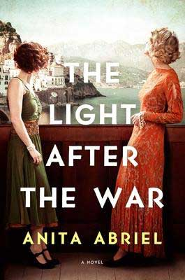 The Light After The War by Anita Abriel book cover with one woman in a green dress and the other in an orange dress
