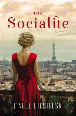 The Socialite by J'nell Ciesielski book cover with woman in red dress looking out at the Eiffel Tower