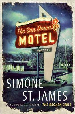 Book Set In New York, The Sun Down Motel by Simone St. James, book cover with old lit up motel sigh and motel in the background