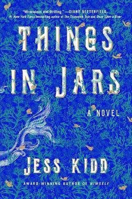 Things in Jars by Jess Kidd blue sea-like book cover