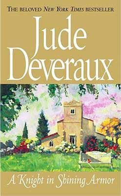 Time Travel Romance A Knight In Shining Armor by Jude Deveraux book cover with pretty beige stucco house with yard and flowering bushes