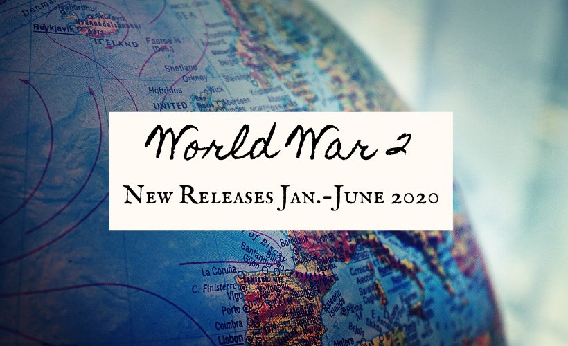 World War 2 2020 New Book Releases