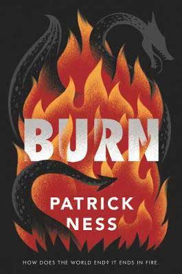 Burn by Patrick Ness book cover with black serpent burning in red and orange flames