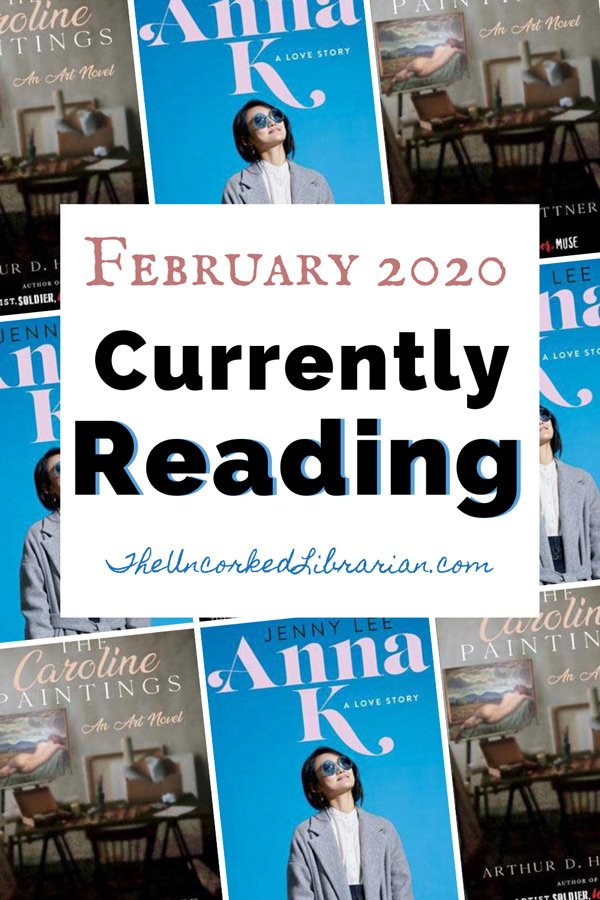 Currently Reading February 2020 Book Reviews
