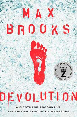 Devolution by Max Brooks book cover with big red foot in the snow and little white foot in middle