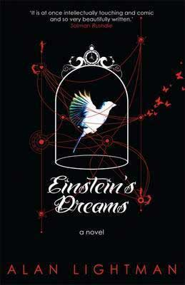 Einstein's Dreams by Alan Lightman book cover with white bird in a cage