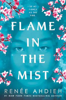 Flame in the Mist by Renee Ahdieh turquoise book cover with face and pink orchards