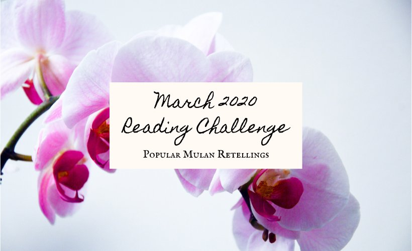 March 2020 Book Discussion Mulan blog post cover with pink and white strand of orchids