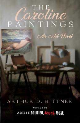 Indie book set in Massachusetts, The Caroline Paintings by Arthur Hittner, book cover with artists studio and painting on an easel