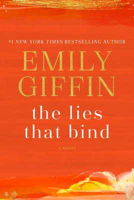 The Lies That Bind by Emily Giffin redish orange book cover